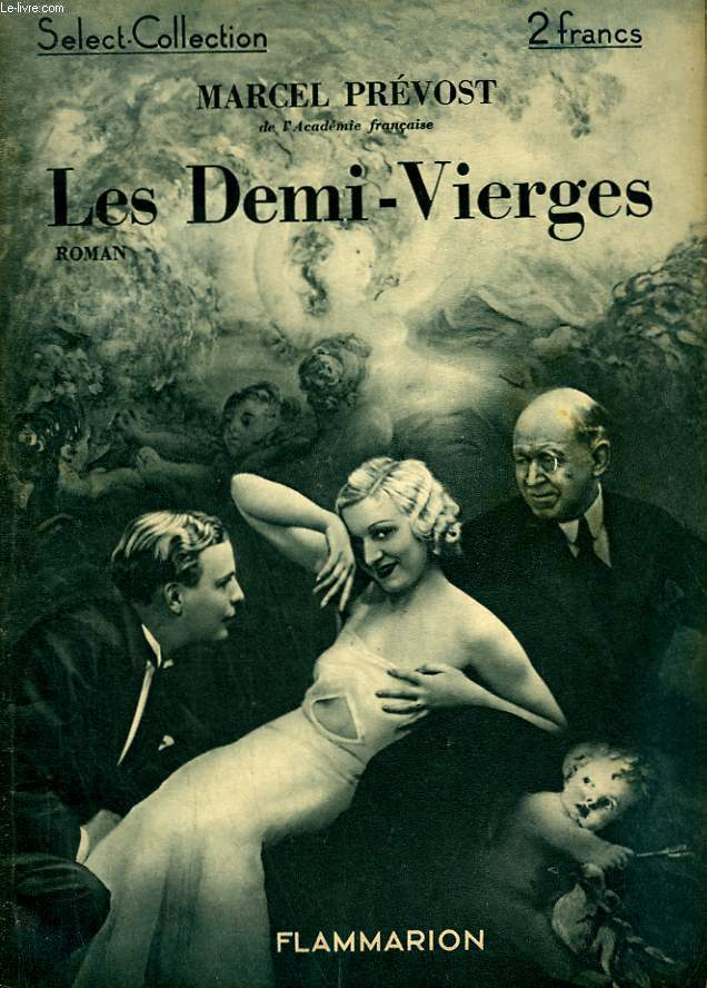 LES DEMI-VIERGES. COLLECTION : SELECT COLLECTION N° 26