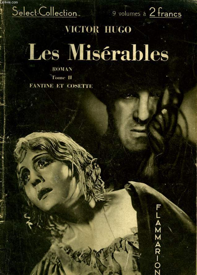 LES MISERABLES. TOME 2. COLLECTION : SELECT COLLECTION N° 35