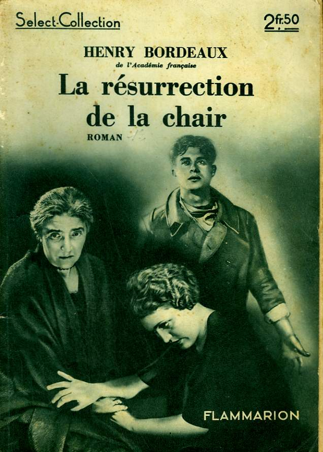 LA RESURRECTION DE LA CHAIR. COLLECTION : SELECT COLLECTION N° 43