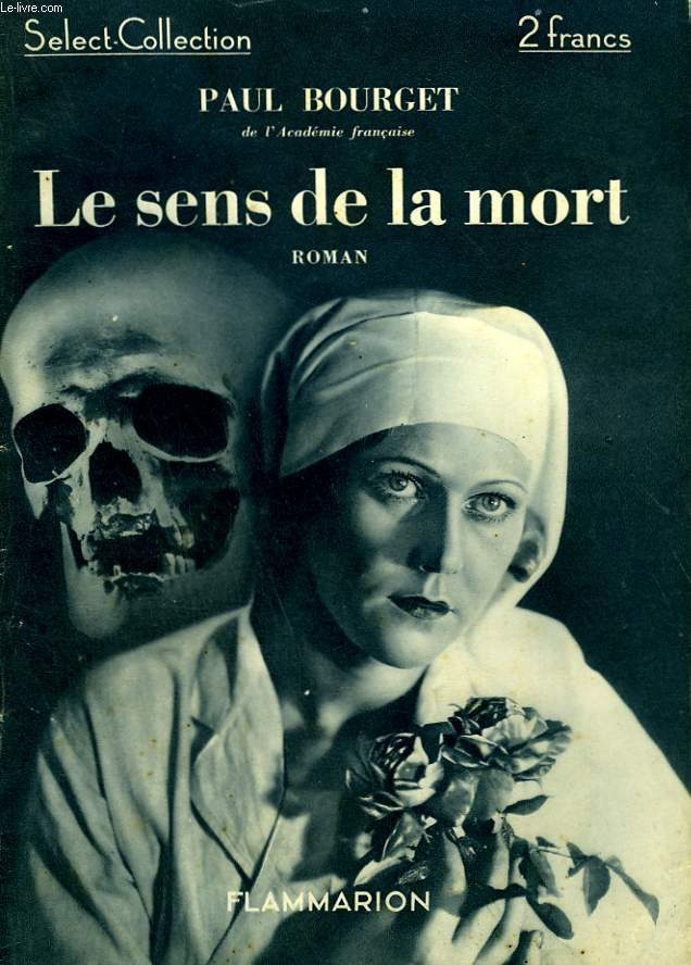 LE SENS DE LA MORT. COLLECTION : SELECT COLLECTION N° 46