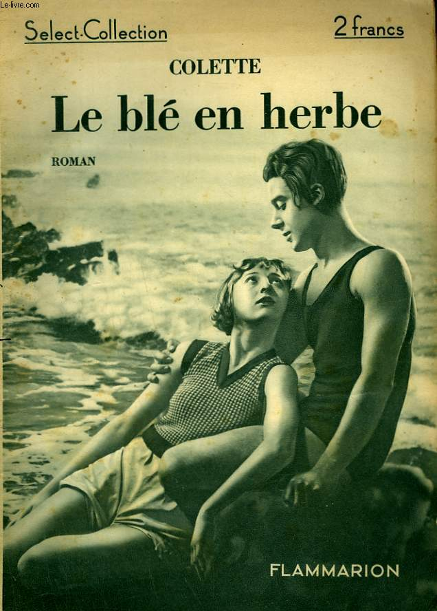 LE BLE EN HERBE. COLLECTION : SELECT COLLECTION N° 49
