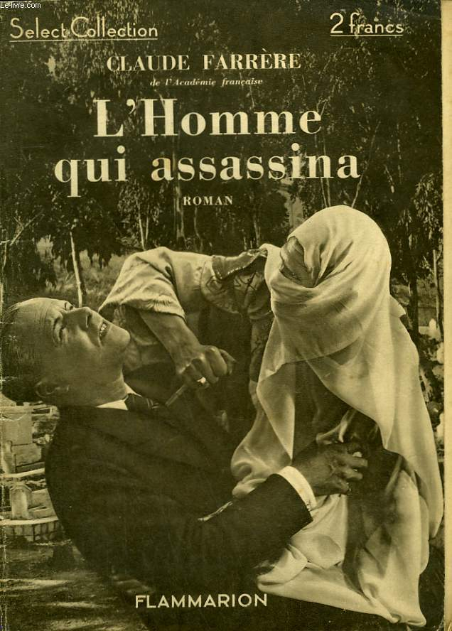 L'HOMME QUI ASSASSINA. COLLECTION : SELECT COLLECTION N° 70.