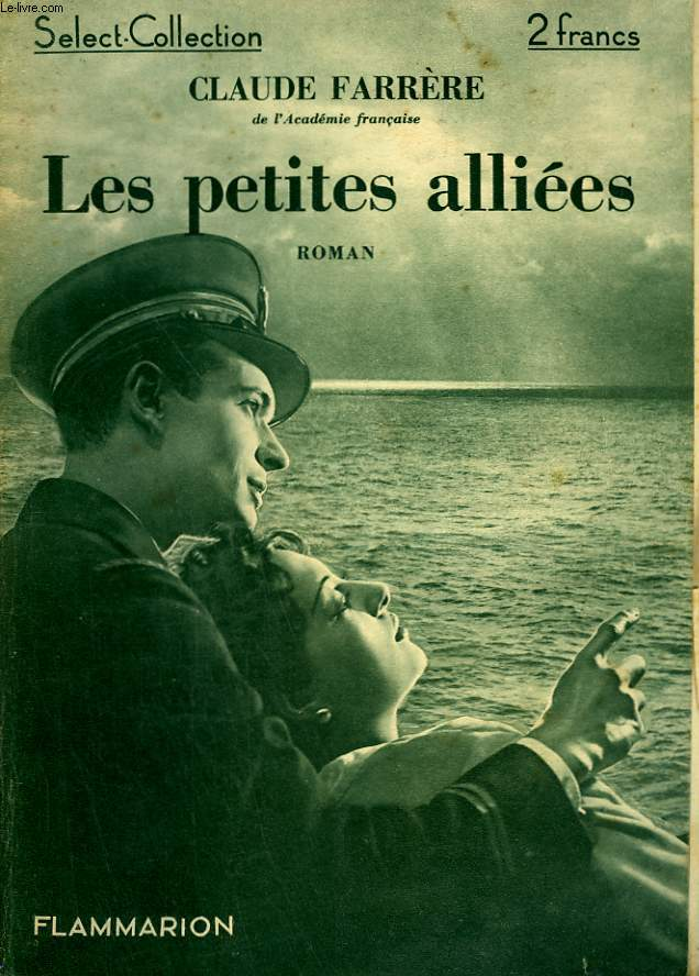 LES PETITES ALLIEES. COLLECTION : SELECT COLLECTION N° 75.
