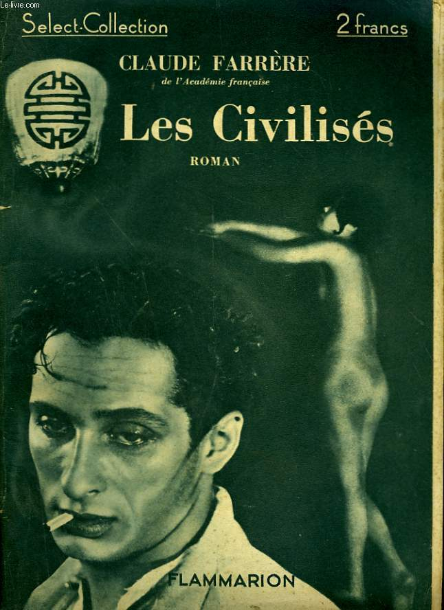 LES CIVILISES. COLLECTION : SELECT COLLECTION N° 92
