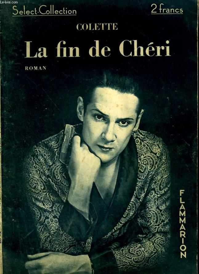 LA FIN DE CHERI. COLLECTION : SELECT COLLECTION N° 95