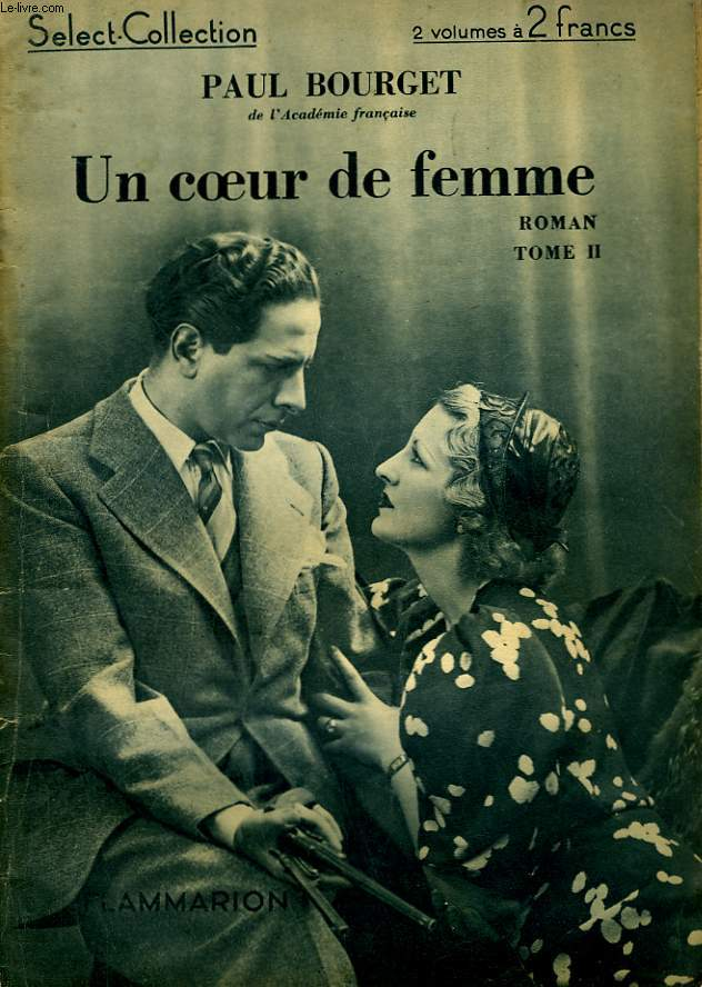 UN COEUR DE FEMME. TOME 2. COLLECTION : SELECT COLLECTION N° 98.