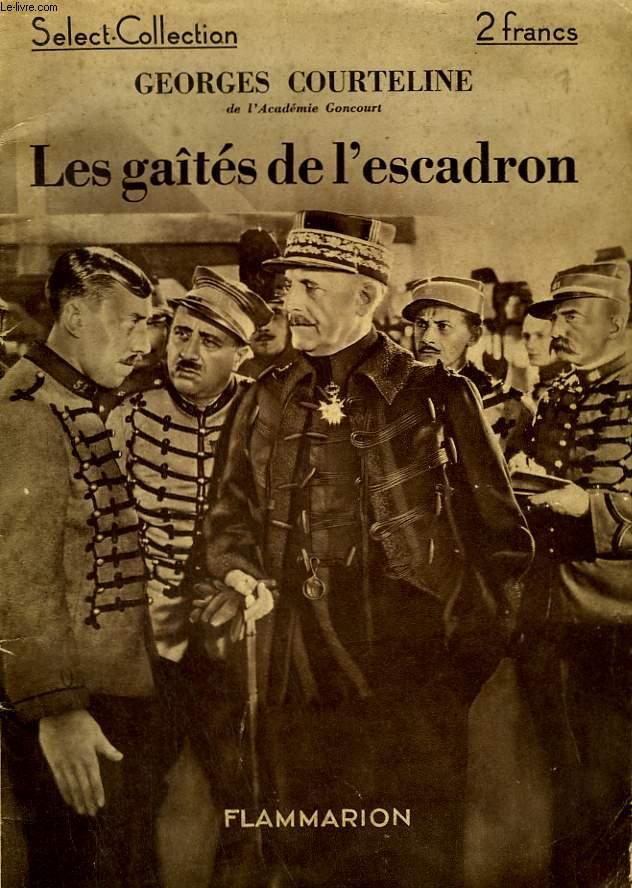 LES GAITES DE L'ESCADRON. COLLECTION : SELECT COLLECTION N° 99