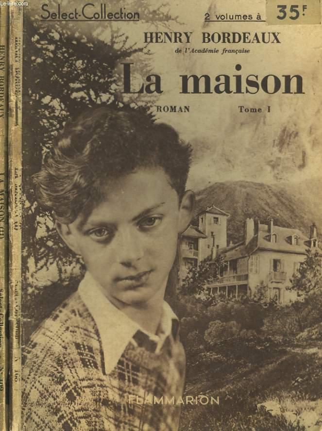 LA MAISON. EN 2 TOMES. COLLECTION : SELECT COLLECTION N° 108 + 109