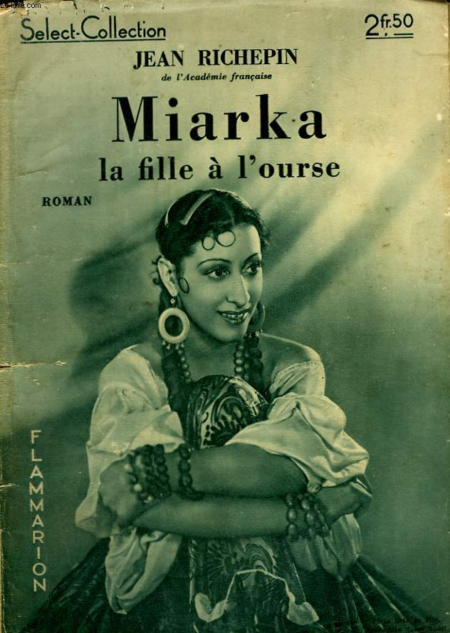 MIARKA. LA FILLE A L'OURSE. COLLECTION : SELECT COLLECTION N° 126