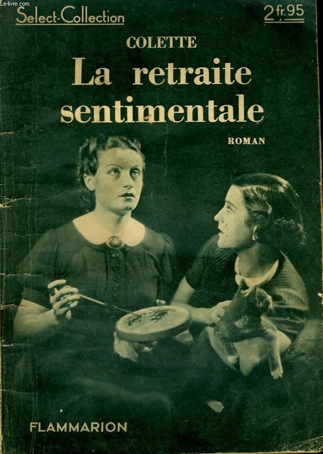 LA RETRAITE SENTIMENTALE. COLLECTION : SELECT COLLECTION N° 129