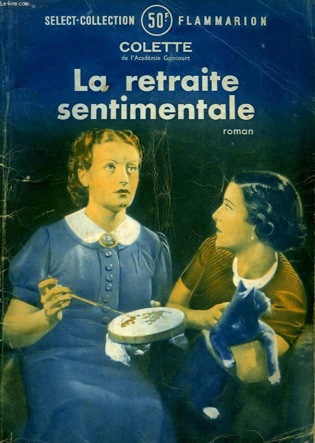 LA RETRAITE SENTIMENTALE. COLLECTION : SELECT COLLECTION N° 129