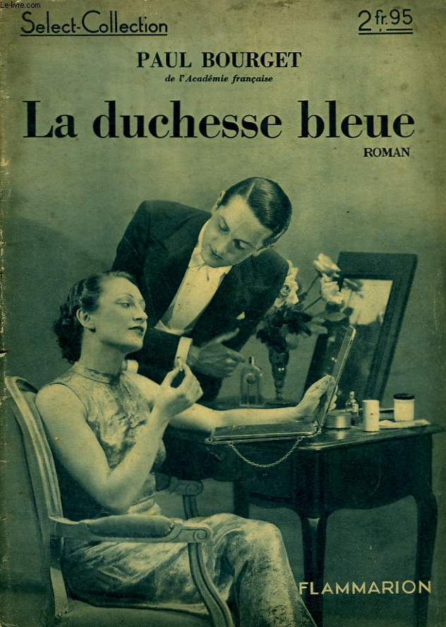LA DUCHESSE BLEUE. COLLECTION : SELECT COLLECTION N° 139