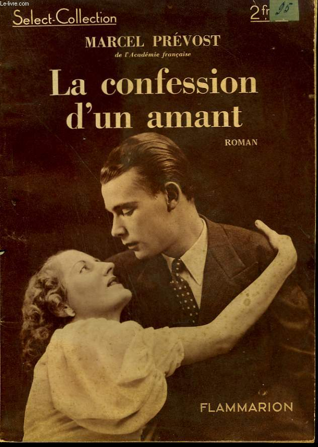 LA CONFESSION D'UN AMANT. COLLECTION : SELECT COLLECTION N° 141