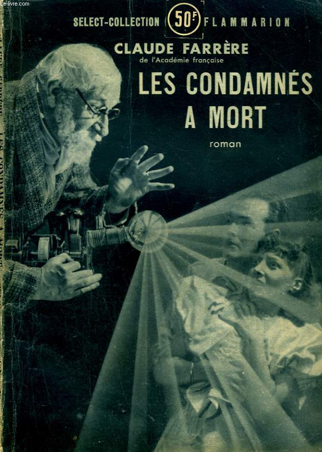 LES CONDAMNES A MORT. COLLECTION : SELECT COLLECTION N° 143
