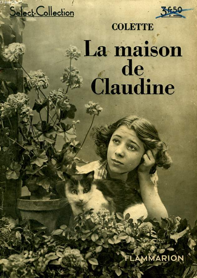 LA MAISON DE CLAUDINE. COLLECTION : SELECT COLLECTION N° 143