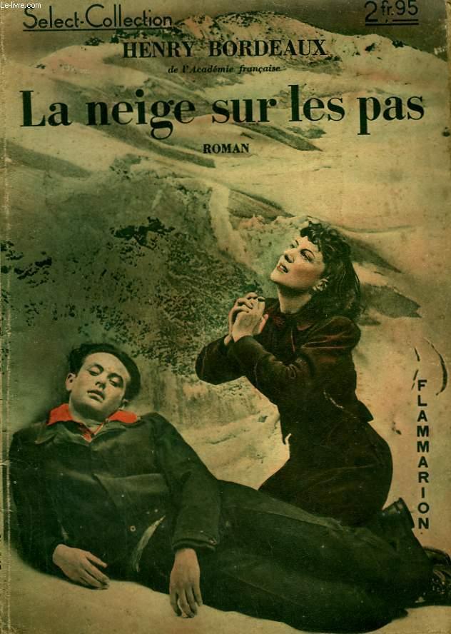 LA NEIGE SUR LES PAS. COLLECTION : SELECT COLLECTION N° 145