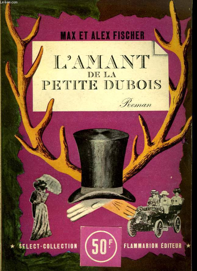 L'AMANT DE LA PETITE DUBOIS. COLLECTION : SELECT COLLECTION N°183