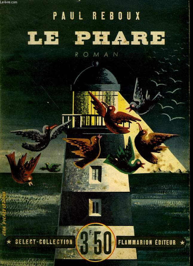 LE PHARE. COLLECTION : SELECT COLLECTION N° 187