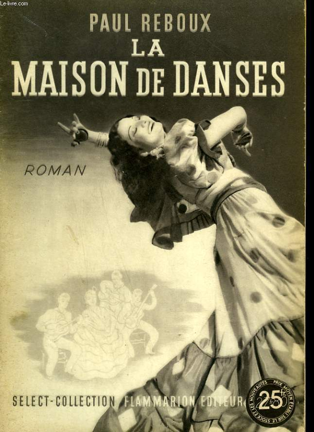 LA MAISON DE DANSES. COLLECTION : SELECT COLLECTION N° 194