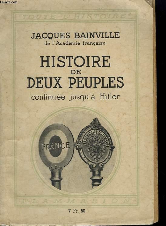 HISTOIRE DE DEUX PEUPLES CONTINUEE JUSQU'A HITLER. COLLECTION : TOUTE L'HISTOIRE N° 2