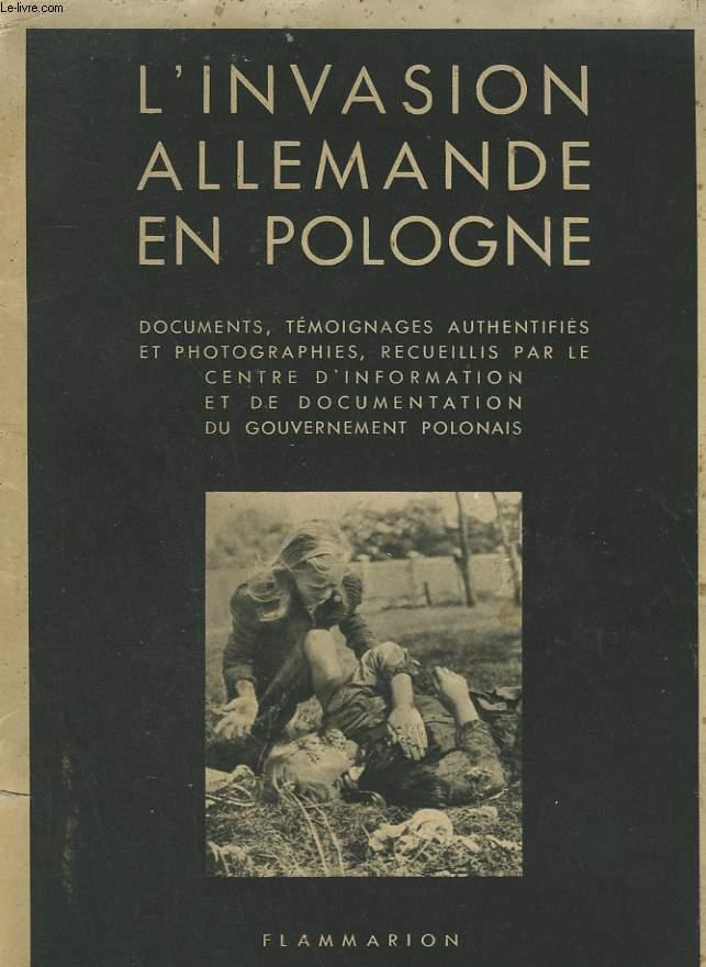 L'INVASION ALLEMANDE EN POLOGNE.