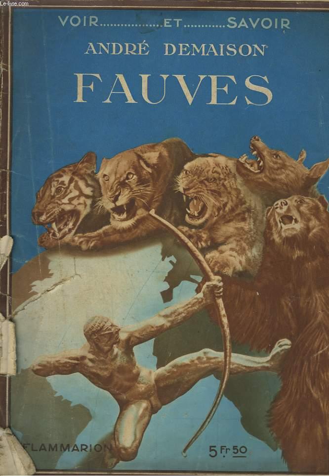 FAUVES. COLLECTION : VOIR ET SAVOIR.