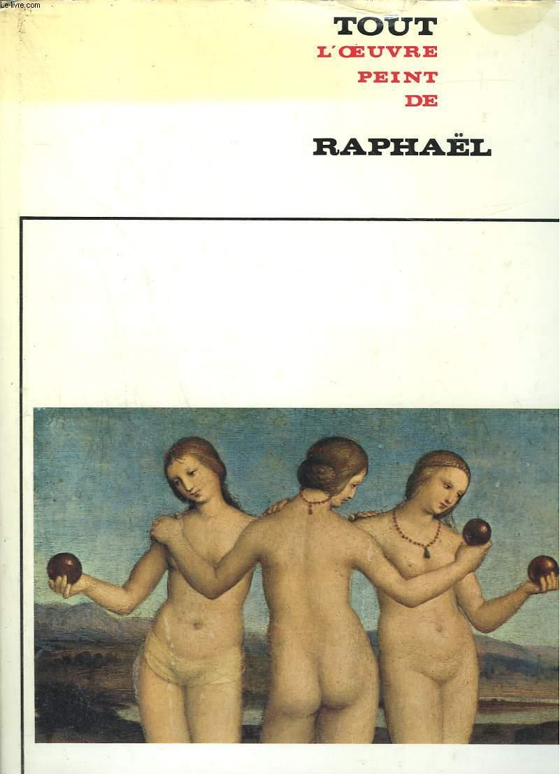 TOUT L'OEUVRE PEINT DE RAPHAEL.