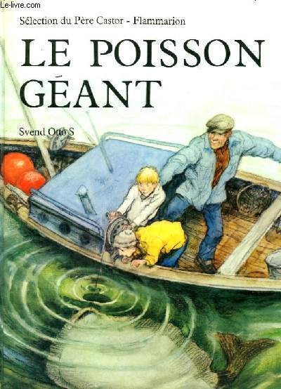LE POISSON GEANT. SELECTION DU PERE CASTOR.