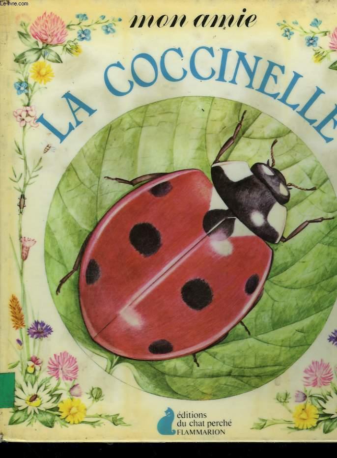 MON AMIE LA COCCINELLE. EDITIONS DU CHAT PERCHE.