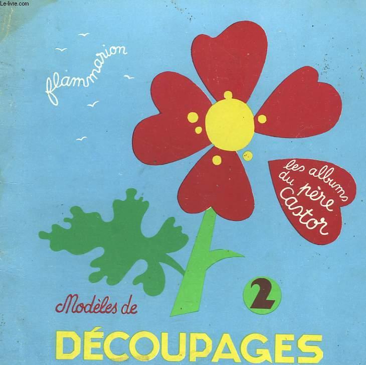 MODELES DE DECOUPAGES N° 2. LES ALBUMS DU PERE CASTOR.