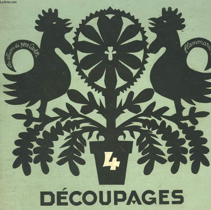 DECOUPAGES N°4. LES ALBUMS DU PERE CASTOR.