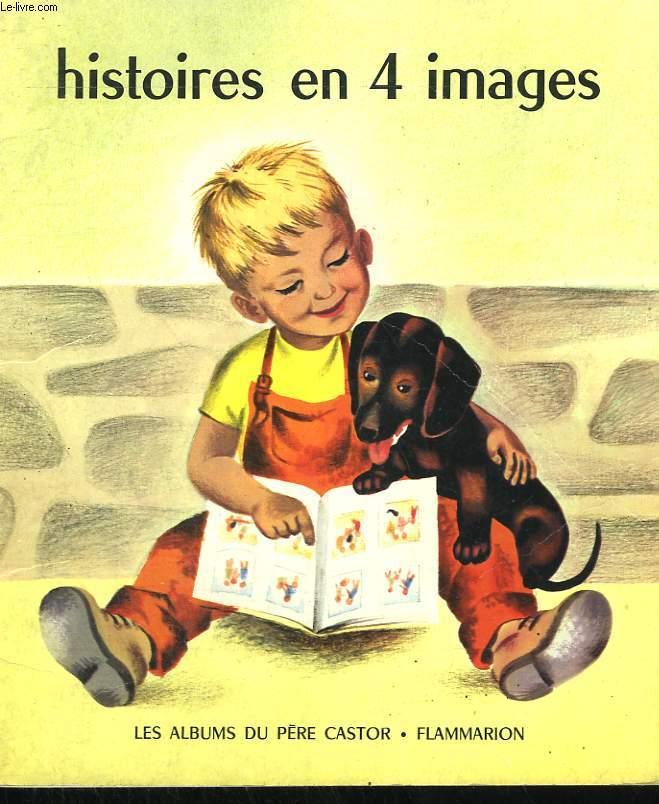 HISTOIRES EN 4 IMAGES.  LES ALBUMS DU PERE CASTOR.