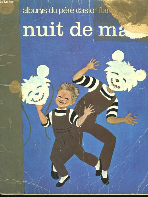 NUIT DE MAI. LES ALBUMS DU PERE CASTOR.