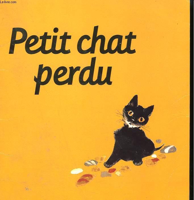 PETIT CHAT PERDU. LES ALBUMS DU PERE CASTOR.