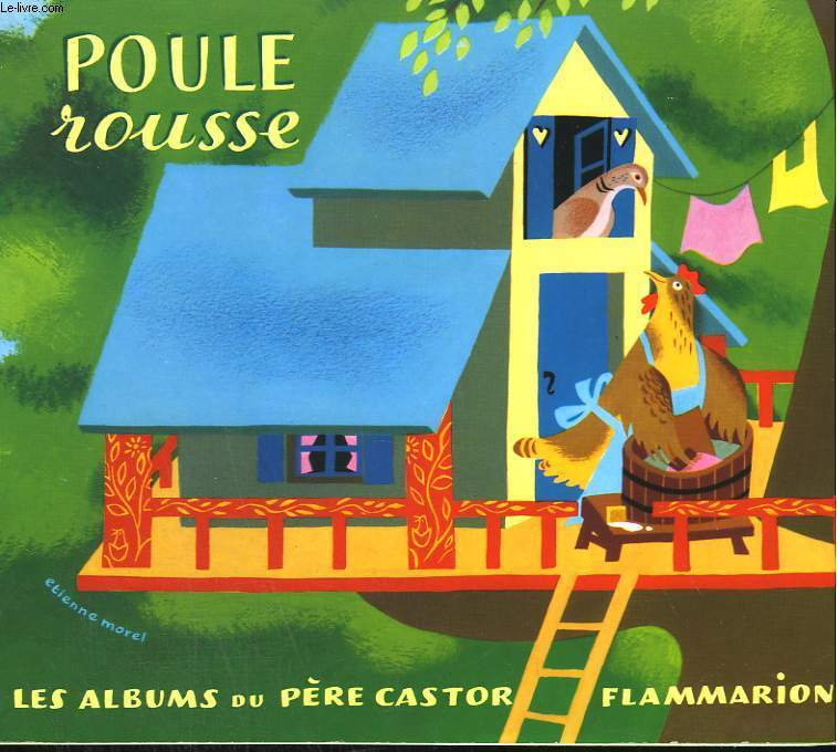 POULE ROUSSE. LES ALBUMS DU PERE CASTOR.
