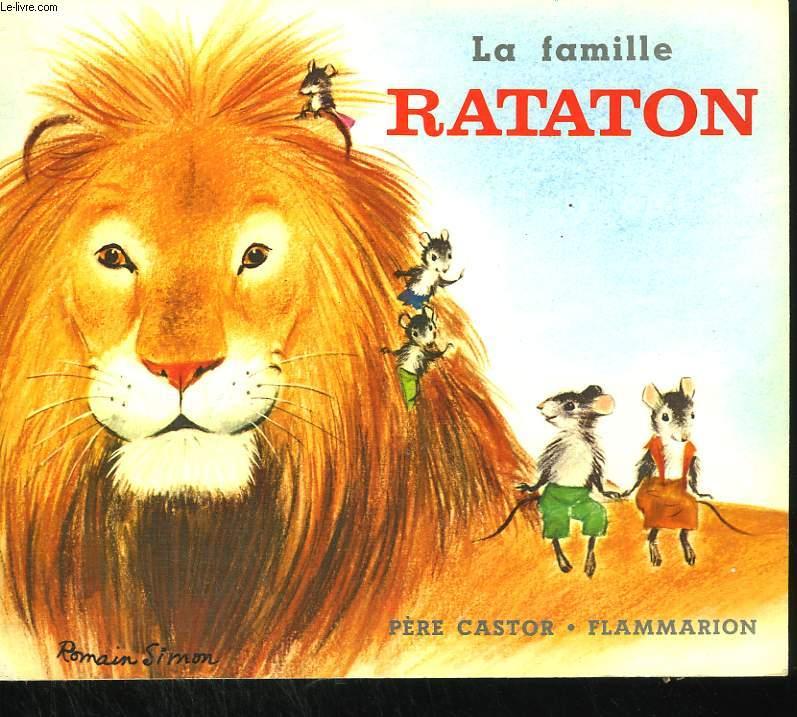 LA FAMILLE RATATON. LES ALBUMS DU PERE CASTOR.