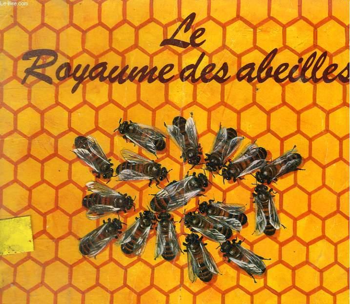 LE ROYAUME DES ABEILLES. LES ALBUMS DU PERE CASTOR.