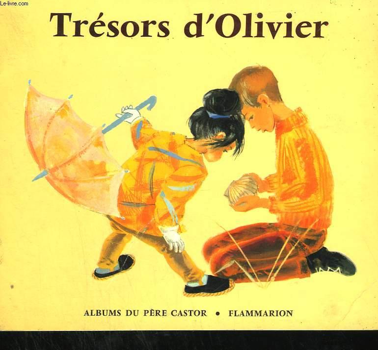 TRESORS D'OLIVIER. LES ALBUMS DU PERE CASTOR.