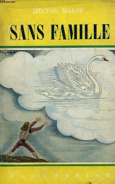 SANS FAMILLE. TOME 2 . COLLECTION FLAMMARION N° 4.
