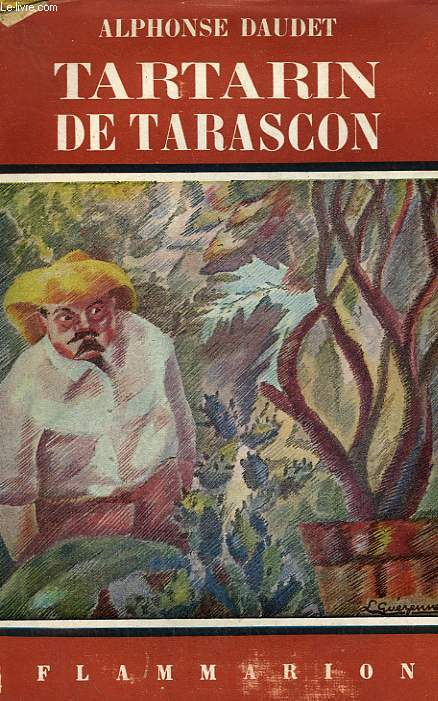 TARTARIN DE TARASCON. COLLECTION FLAMMARION N° 6.