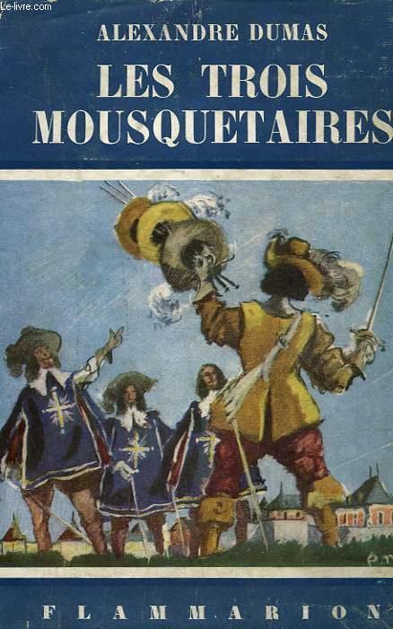 LES TROIS MOUSQUETAIRES. TOME 1. COLLECTION FLAMMARION N° 28