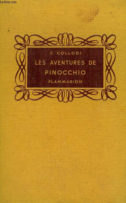 LES AVENTURES DE PINOCCHIO. COLLECTION FLAMMARION.