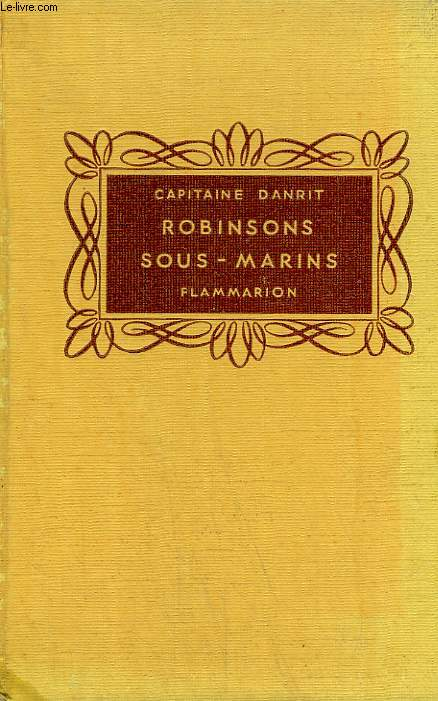 ROBINSONS SOUS-MARINS. COLLECTION FLAMMARION.