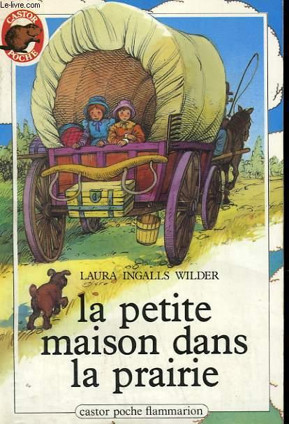 """Résultat de recherche d'images pour """"la petite maison dans la prairie livre"""""""