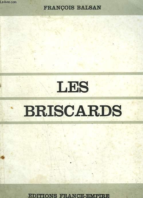 LES BRISCARDS.