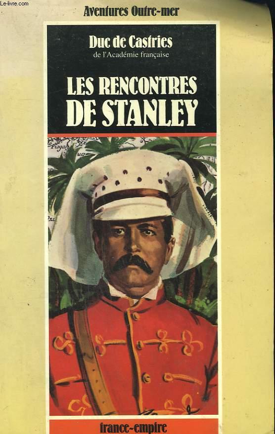 LES RENCONTRES DE STANLEY.