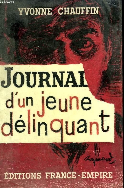 JOURNAL D'UN JEUNE DELINQUANT.