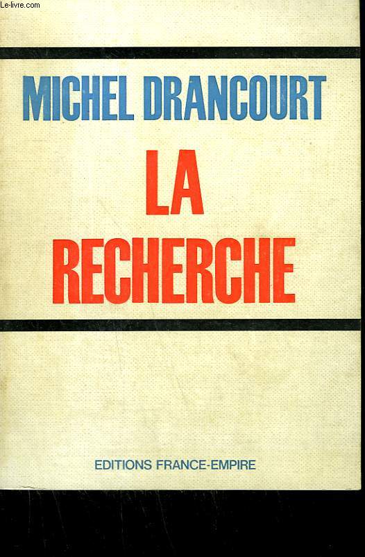 LA RECHERCHE.
