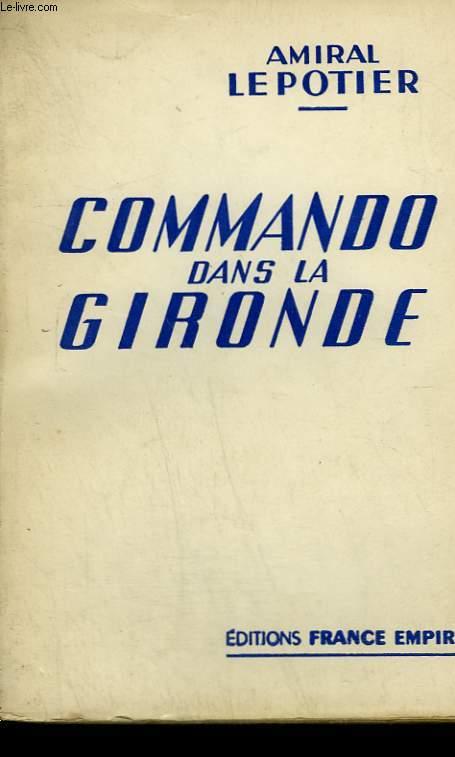 COMMANDO DANS LA GIRONDE.