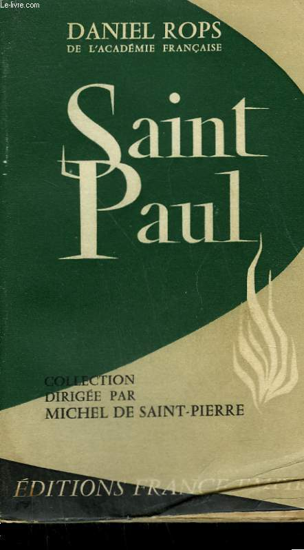SAINT-PAUL. CONQUERANT DU CHRIST.